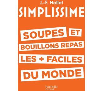 Hachette Simplissime Soupes et bouillons repas