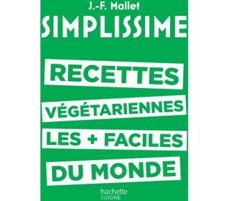 Hachette Simplissime Recettes végétariennes