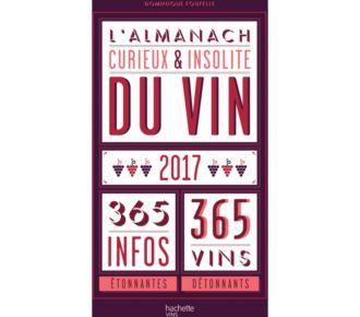 Hachette L'almanach curieux & insolite du vin