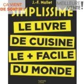 Livre de cuisine HACHETTE Le livre de cuisine le + facile du monde