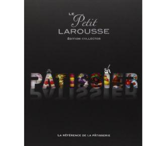 Larousse Petit Larousse illustré Pâtissier