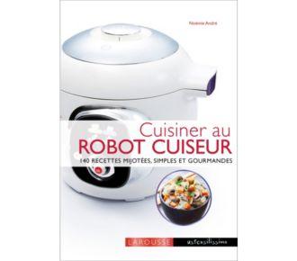 Larousse Cuisinier au robot cuiseur Cookeo