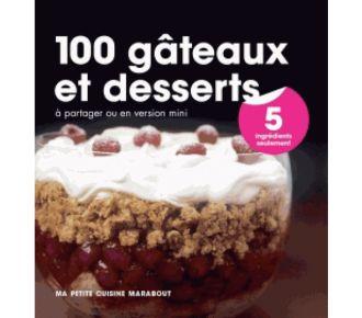 Marabout 100 gâteaux et desserts en 5 ingrédients