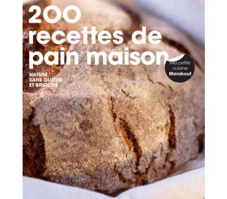 Marabout 200 RECETTES DE PAIN MAISON