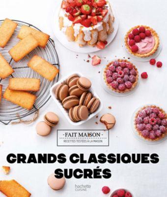 Livre de cuisine Hachette GRANDS CLASSIQUES SUCRES
