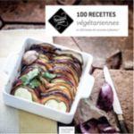 Livre HACHETTE 100 recettes végétarienne