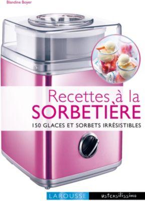 larousse recettes a la sorbetiere livre de cuisine tablette de cuisine boulanger. Black Bedroom Furniture Sets. Home Design Ideas