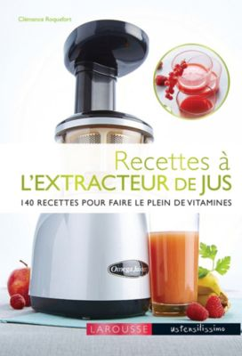 larousse recettes l 39 extracteur de jus livre de cuisine tablette de cuisine boulanger. Black Bedroom Furniture Sets. Home Design Ideas