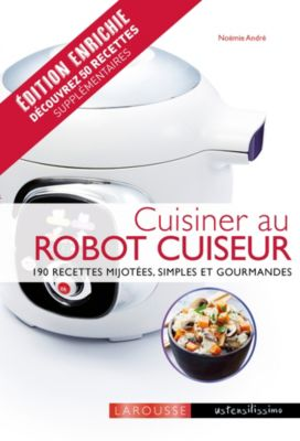 larousse cuisiner au robot cuiseur livre de cuisine tablette de cuisine boulanger. Black Bedroom Furniture Sets. Home Design Ideas