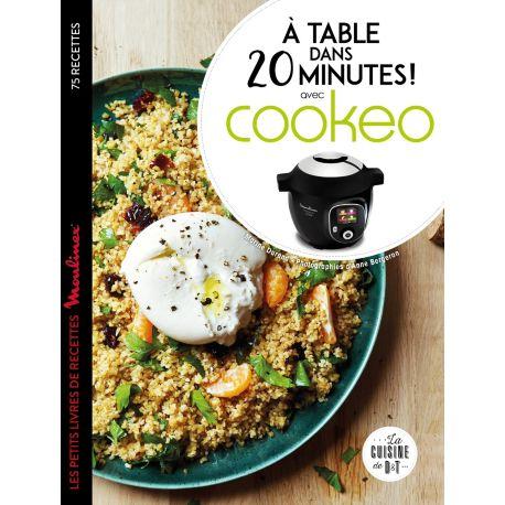 livre larousse a table dans 20 minutes avec cookeo. Black Bedroom Furniture Sets. Home Design Ideas