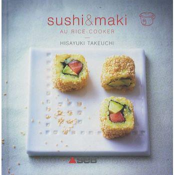 Cuisiner avec votre lectrom nager suhsi maki au rice - Cuisiner avec un rice cooker ...