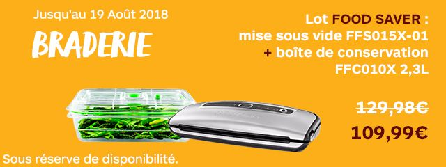 Offre Food Saver !