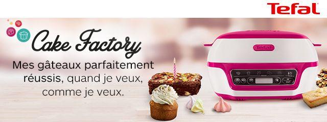 Nouveauté Tefal Cake factory