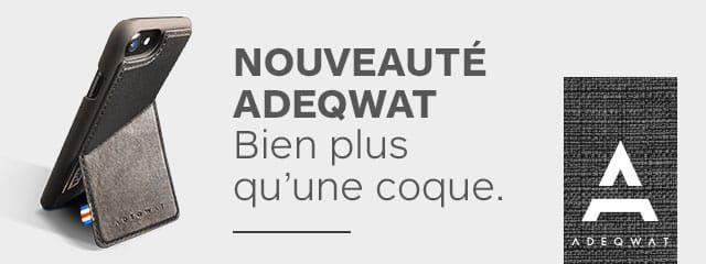 NOUVEAUTÉ ADEQWAT