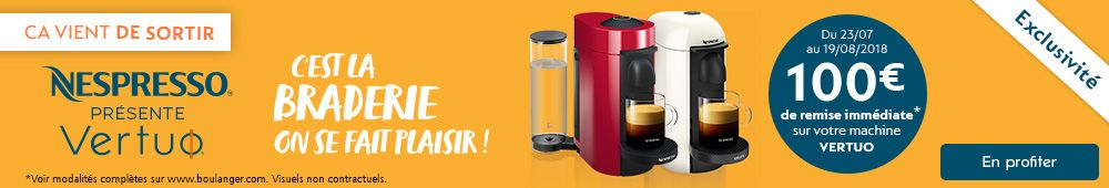 Offre Nespresso Vertuo exclusive !