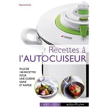 Livre De Cuisine Larousse Recettes A L Autocuiseur