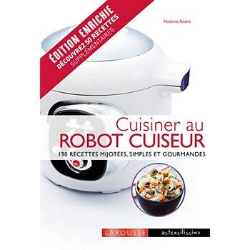 Livre De Cuisine Larousse Cuisiner Au Robot Cuiseur