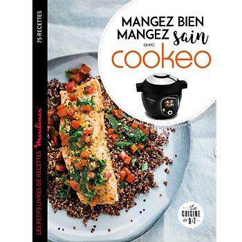 Livre De Cuisine Larousse Mangez Bien Mangez Sain Avec Cookeo