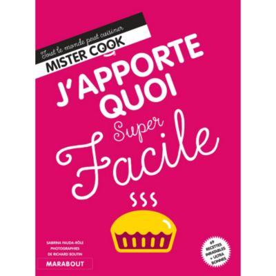 Marabout J Apporte Quoi Super Facile Livre De Cuisine Tablette De