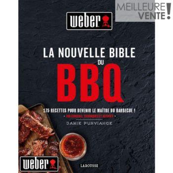Weber La nouvelle bible du BBQ