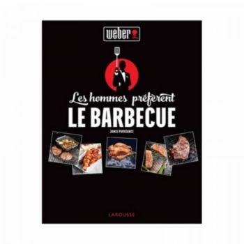 Weber Les hommes préfèrent le barbecue