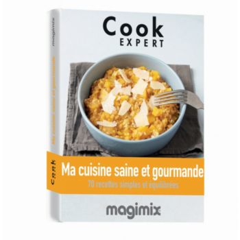 Magimix Cuisine saine et gourmande Cook Expert