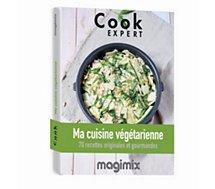 Livre de cuisine Magimix  Ma cuisine végétarienne Cook Expert