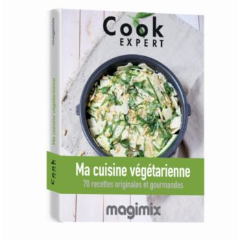 Magimix Ma cuisine végétarienne Cook Expert