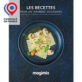 Livre de cuisine Magimix Les recettes pour les grandes occasions