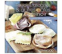 Livre de cuisine Kenwood  Ravioles, lasagnes & autres pâtes au Lam