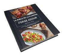 Livre de cuisine Forge Adour  La bible de la plancha