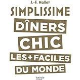 Livre de cuisine Hachette Simplissime Dîners chics