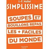 Livre de cuisine Hachette Simplissime Soupes et bouillons