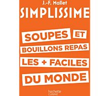 Livre recettes Hachette Simplissime Soupes et bouillons