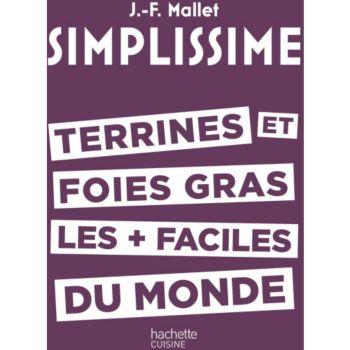 Hachette Simplissime Terrines et foies gras