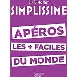 Livre de cuisine Hachette Simplissime Apéros