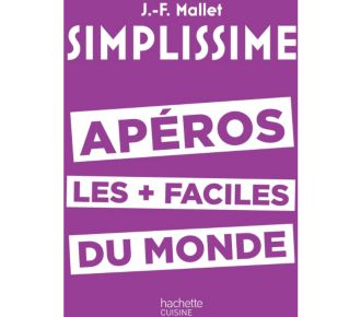 Hachette Simplissime Apéros les +faciles du monde