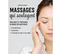 Livre Hachette  Massages qui soulagent