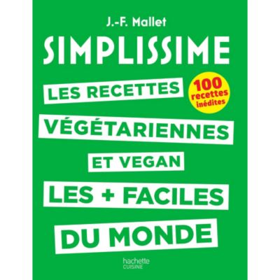 Livre De Cuisine Hachette Simplissime Recettes Vegetariennes Vegan