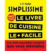 Livre de cuisine Hachette Simplissime Les 200 nouvelles recettes