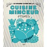 Livre de cuisine Hachette Le grand livre de la cuisine minceur