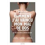 Livre de santé Hachette  Comment j'ai vaincu mon mal de dos