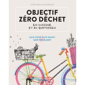 Hachette Objectif zero dechet en cuisine