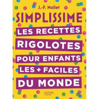 Hachette Simplissime Recettes pour enfants