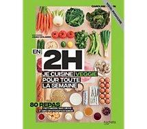 Livre de cuisine Hachette  En 2h je cuisine Veggie