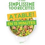 Livre de cuisine Hachette  Simplissime 100 recettes a table en