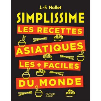 Hachette Simplissime Les recettes asiatiques