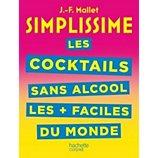 Livre de cuisine Hachette  Simplissime cocktails sans alcool facile