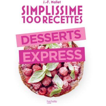 Hachette Simplissime 100 recettes desserts e