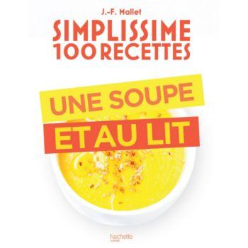 Hachette Simplissime 100 recettes  une soupe